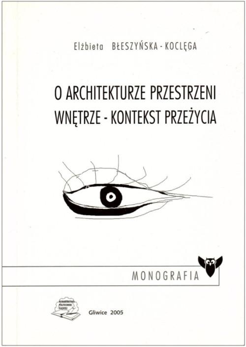 O-architekturze-przestrzeni-wnetrze-kontekst-przezycia-e1432548345731
